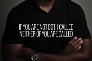 If You Are Not Both Called, Neither Of You Are Called